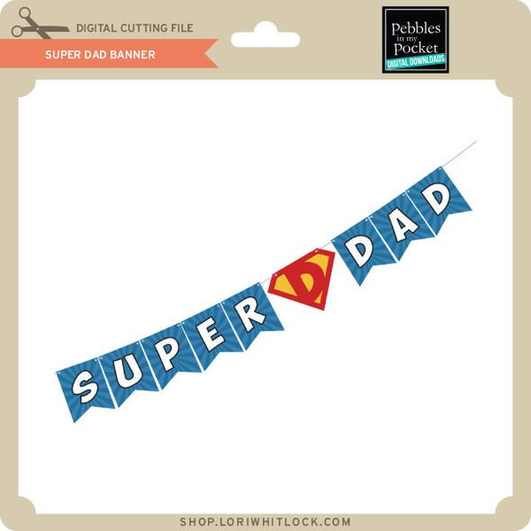Super Dad Banner