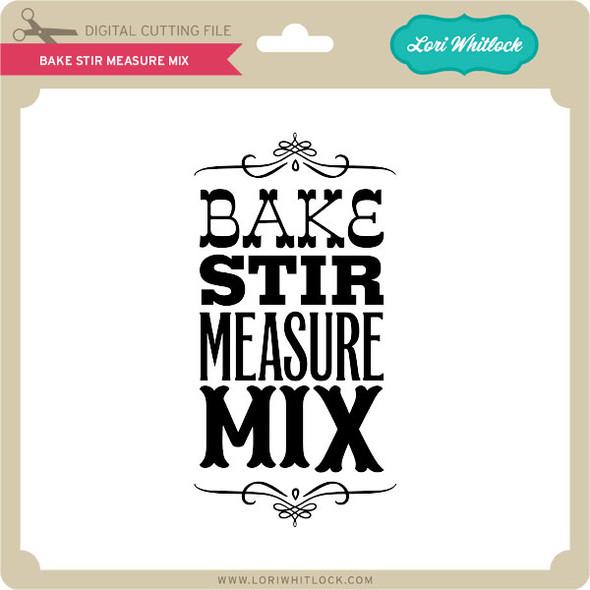 Bake Stir Measure Mix