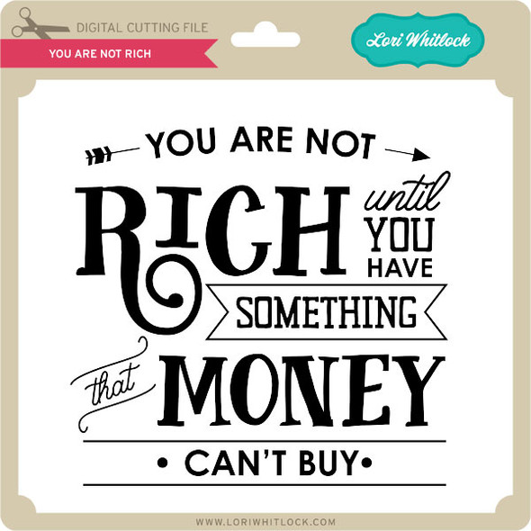You Are Not Rich