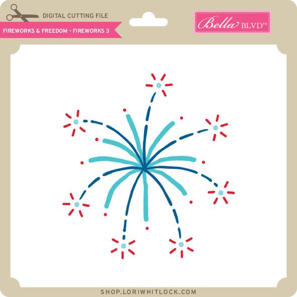 Fireworks & Freedom - Fireworks 3