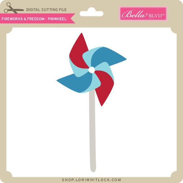 Fireworks & Freedom - Pinwheel