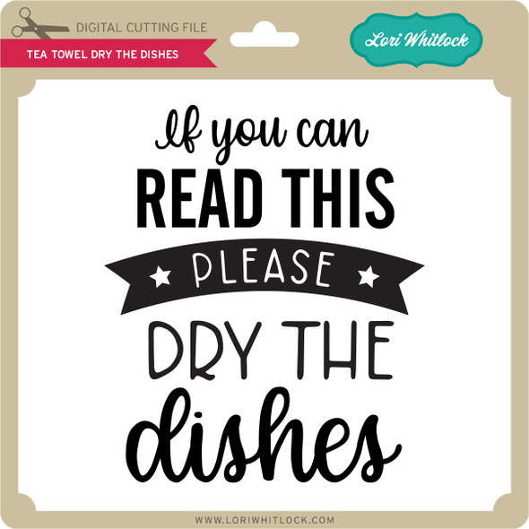 Tea Towel Dry the Dishes