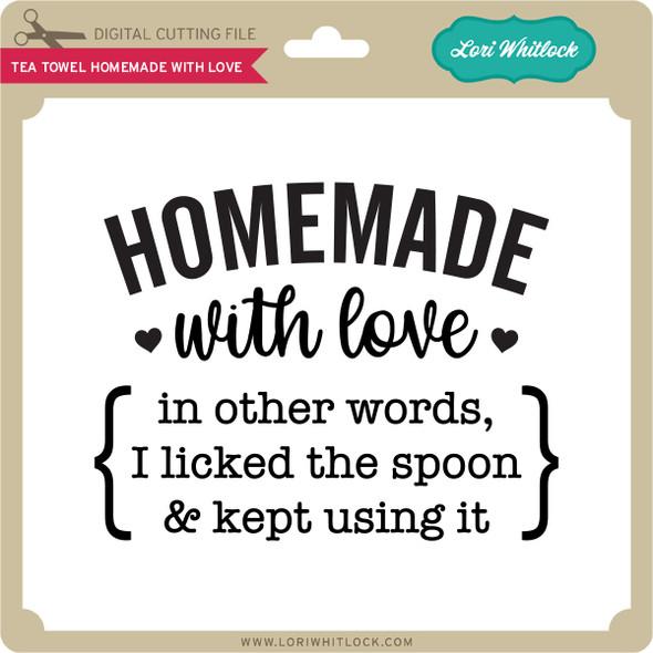 Tea Towel Homemade with Love