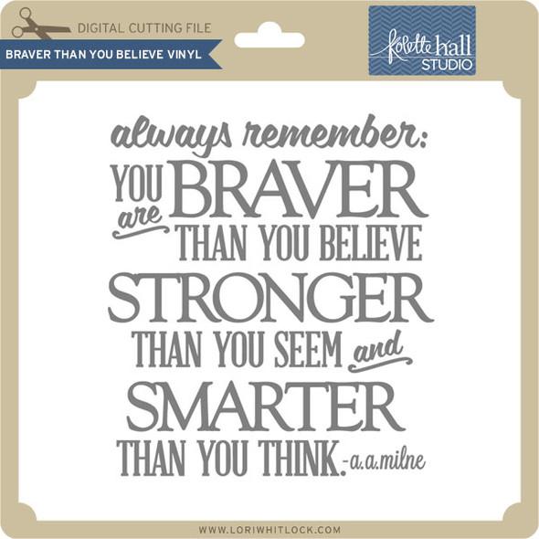 Braver Than You Believe VInyl