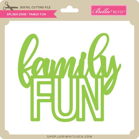 Splash Zone - Family Fun