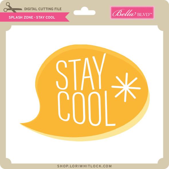 Splash Zone - Stay Cool