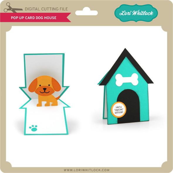 Pop Up Card Dog House