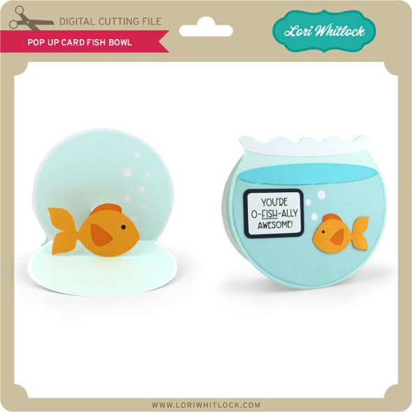 Pop Up Card Fish Bowl