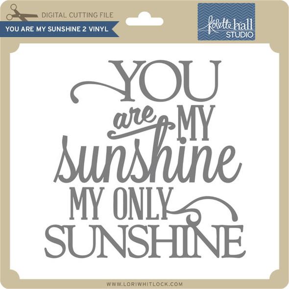 You are my Sunshine 2 VInyl