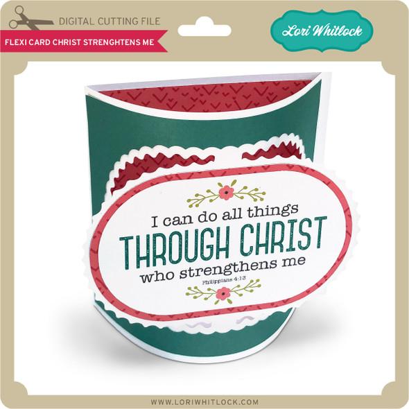 Flexi Card Christ Strengthens Me