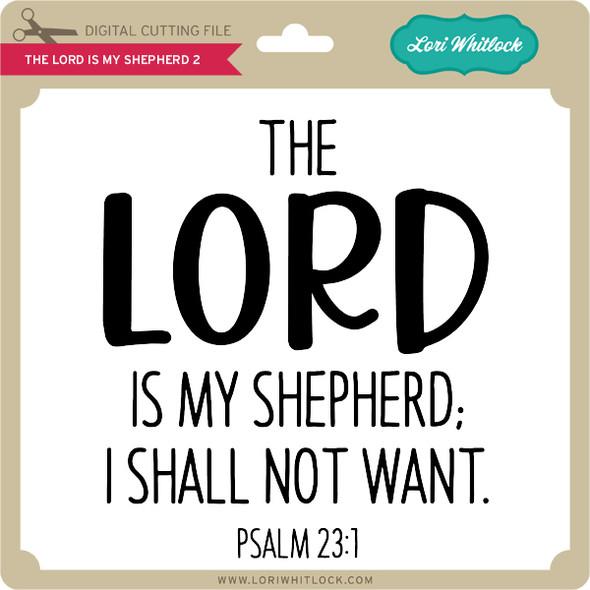 The Lord is My Shepherd 2