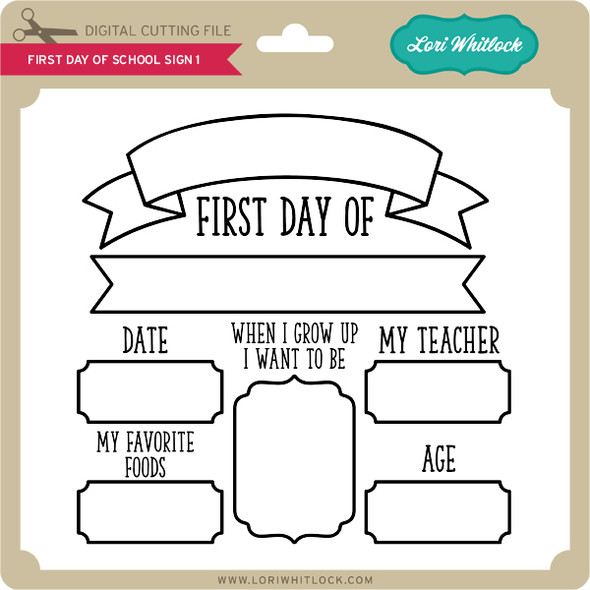 First Day of School Sign 1