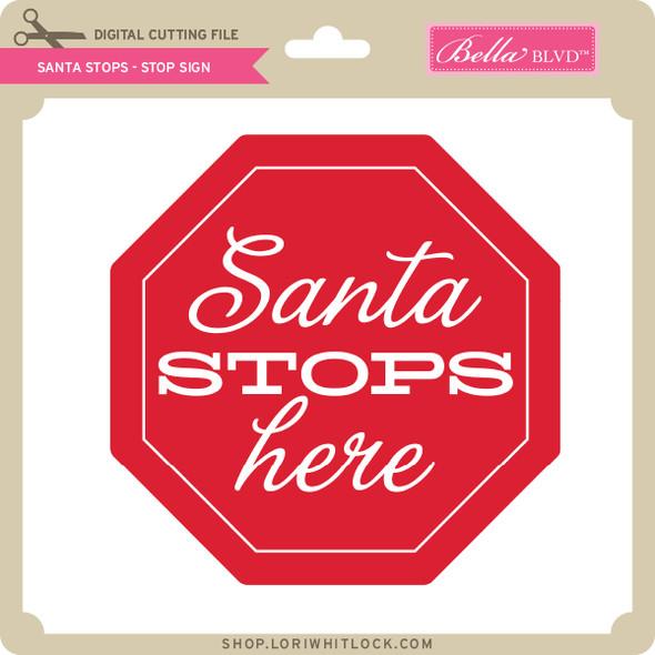 Santa Stops - Stop Sign