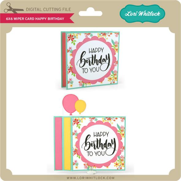 6x6 Wiper Card Happy Birthday