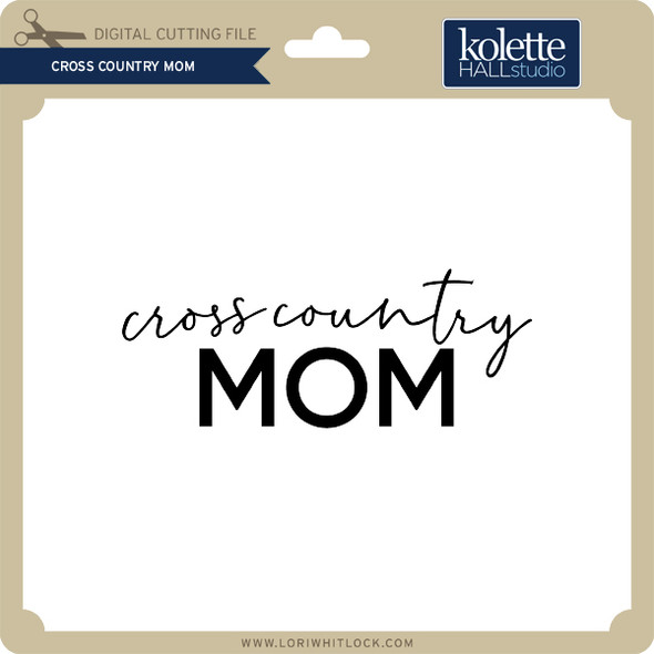 Cross Country Mom