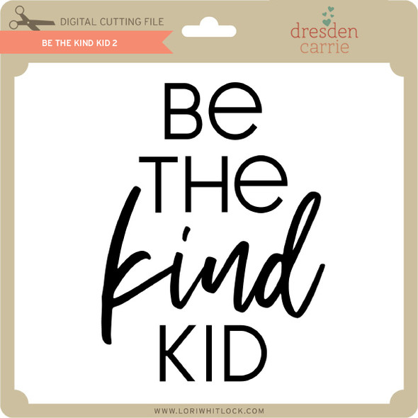 Be the Kind Kid 2