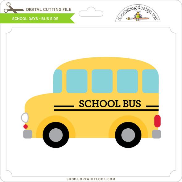 School Days - Bus Side