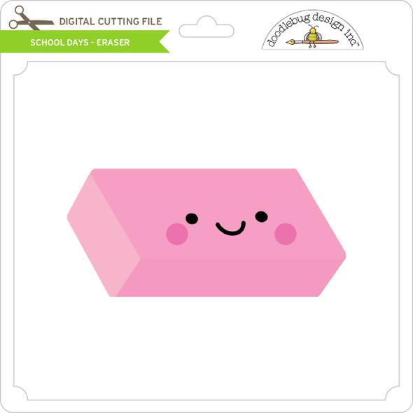 School Days - Eraser