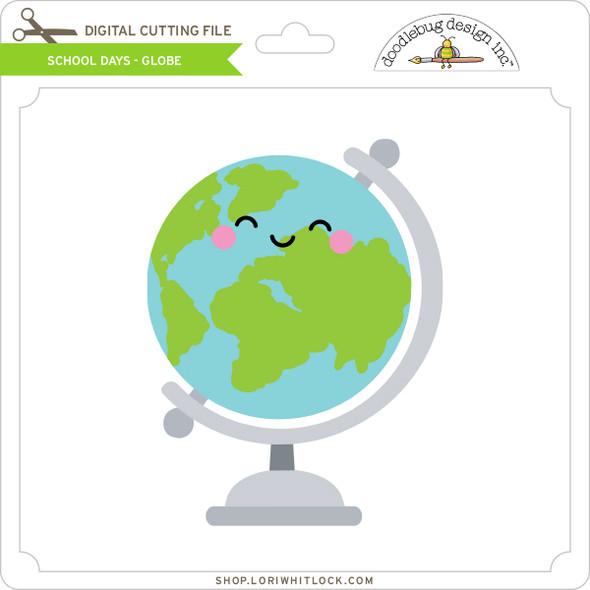 School Days - Globe