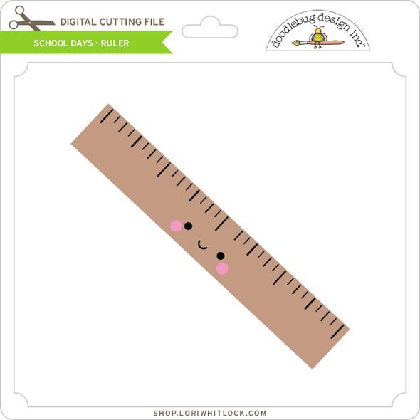 School Days - Ruler