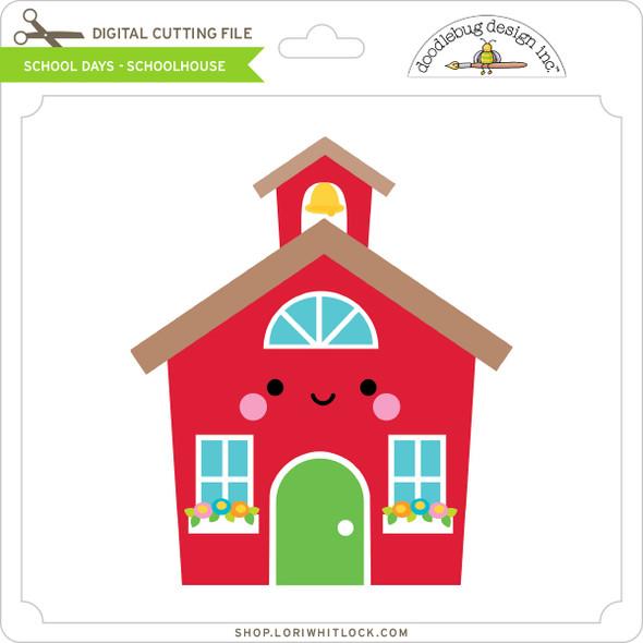 School Days - Schoolhouse