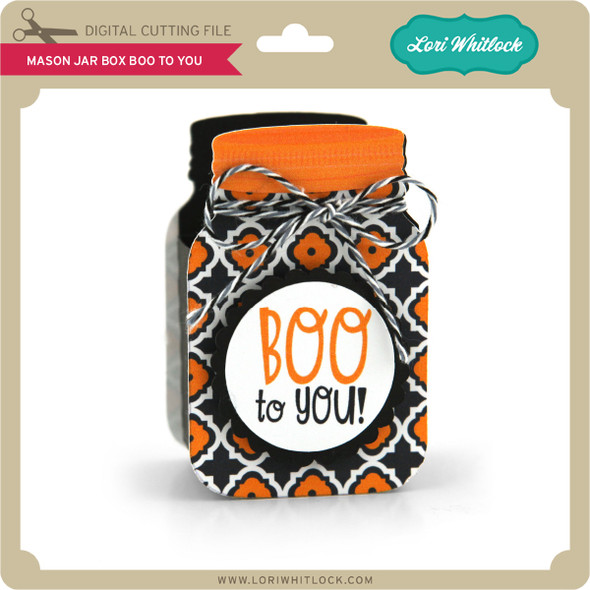 Mason Jar Box Boo to You