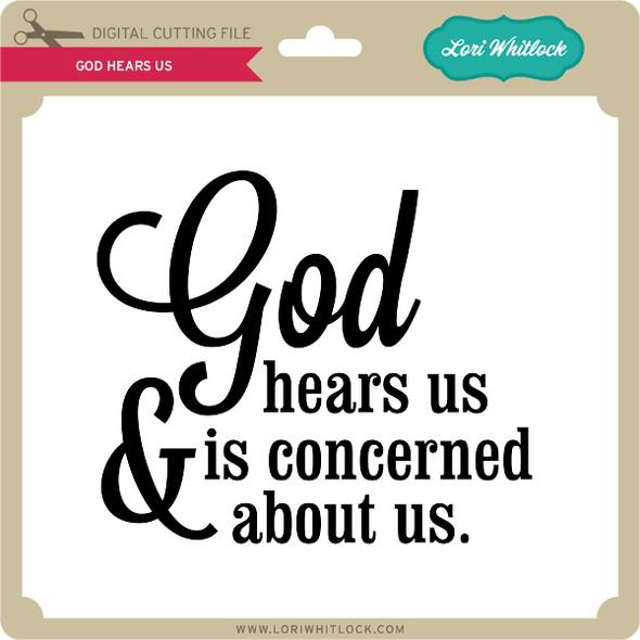 God Hears Us