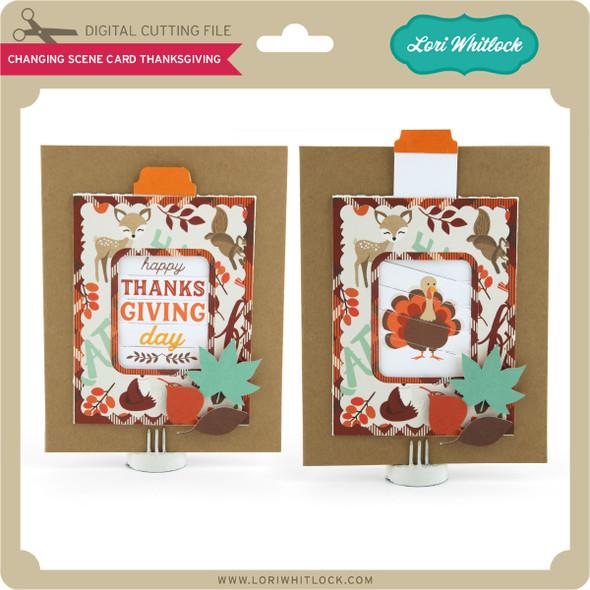 Changing Scene Card Thanksgiving