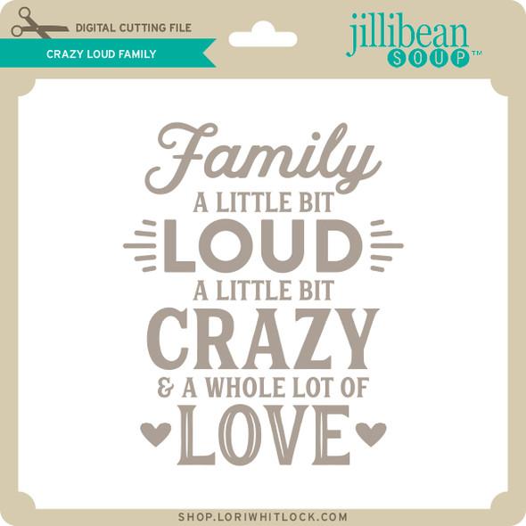 Crazy Loud Family