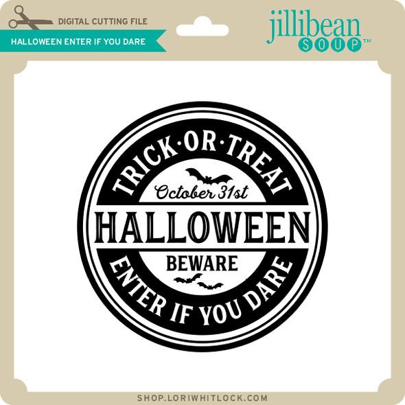 Halloween Enter if You Dare