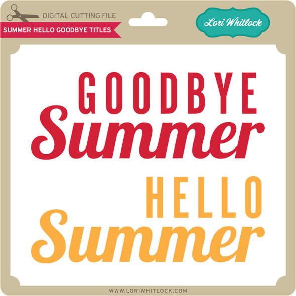 Summer Hello Goodbye Titles