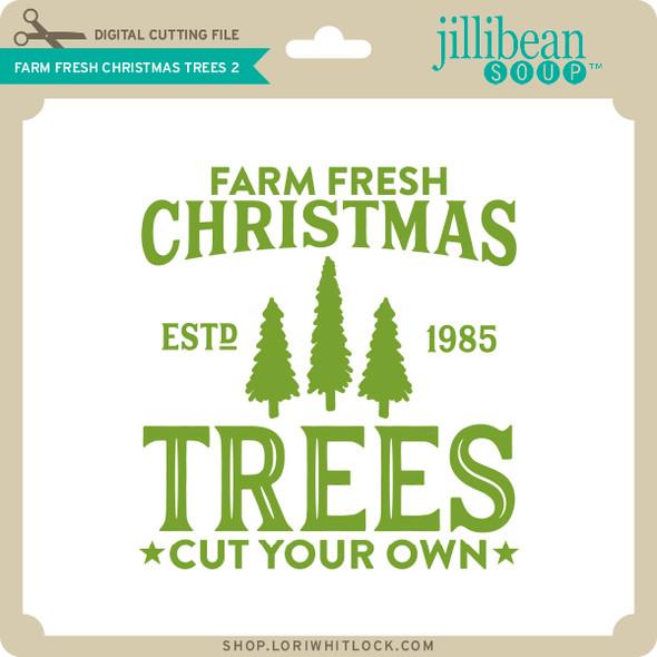Farm Fresh Christmas Trees 2