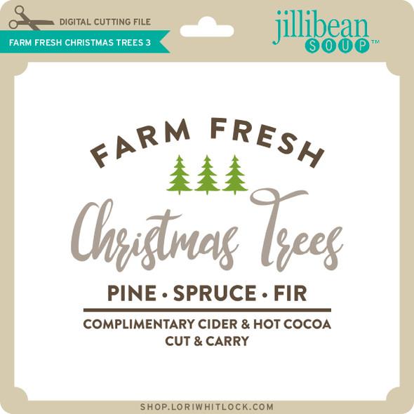 Farm Fresh Christmas Trees 3
