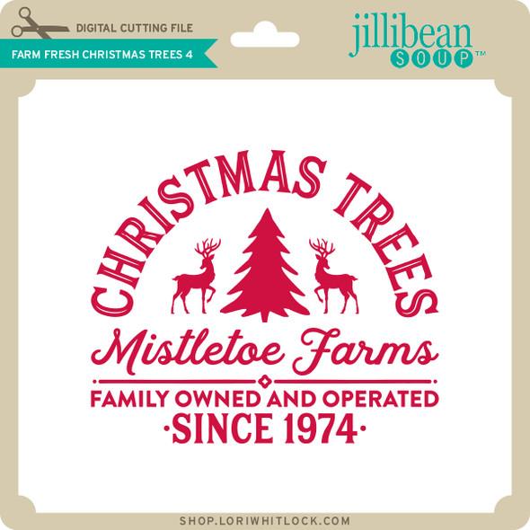 Farm Fresh Christmas Trees 4