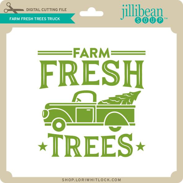 Farm Fresh Trees Truck