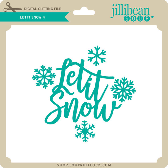 Let it Snow 4