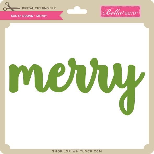 Santa Squad Merry