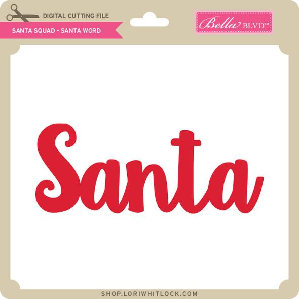 Santa Squad Santa Word
