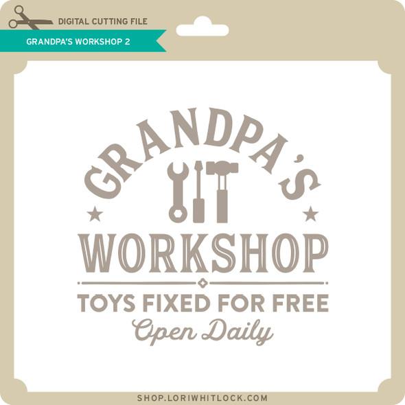Grandpa's Workshop 2