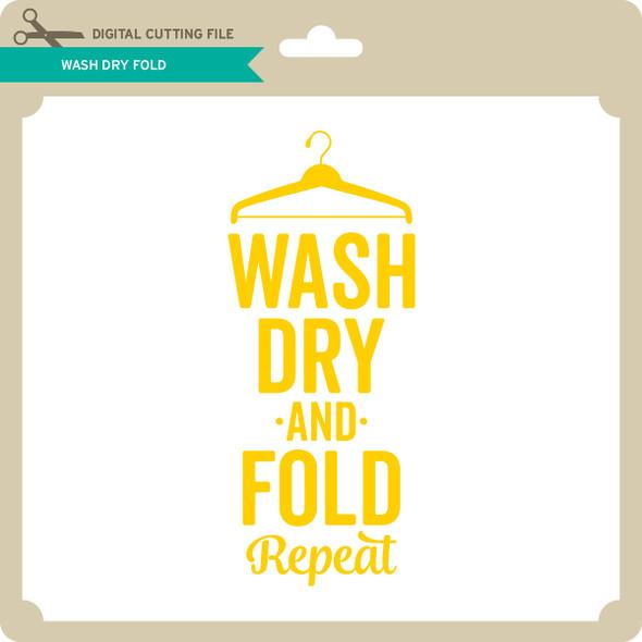Wash Dry Fold