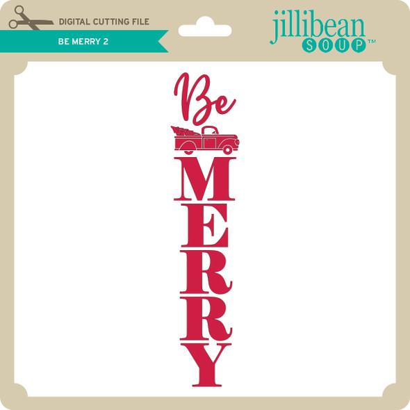 Be Merry 2