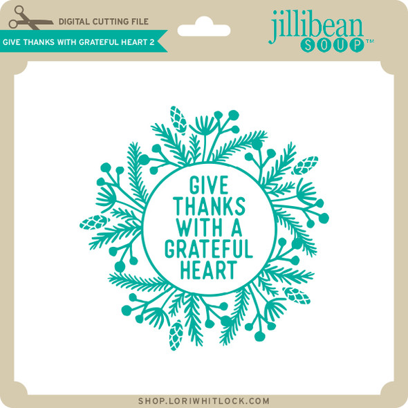 Give Thanks with Grateful Heart 2