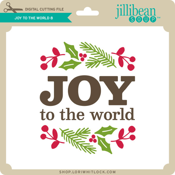 Joy to the World 8