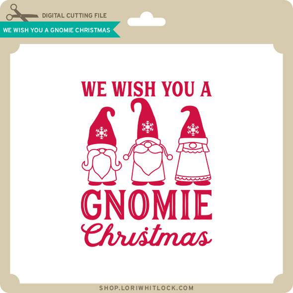 We Wish You a Gnomie Christmas