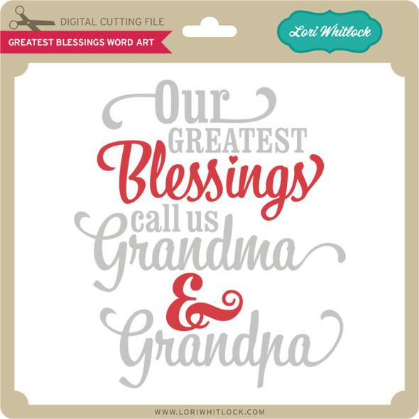 Greatest Blessings Word Art