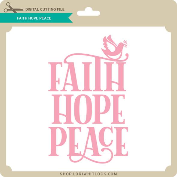 Faith Hope Peace