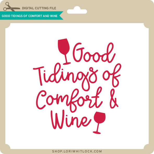 Good Tidings of Comfort and Wine