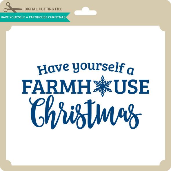 Have Yourself a Farmhouse Christmas