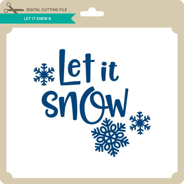 Let it Snow 8