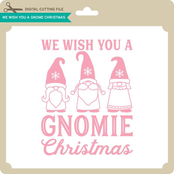 We Wish You a Gnome Christmas